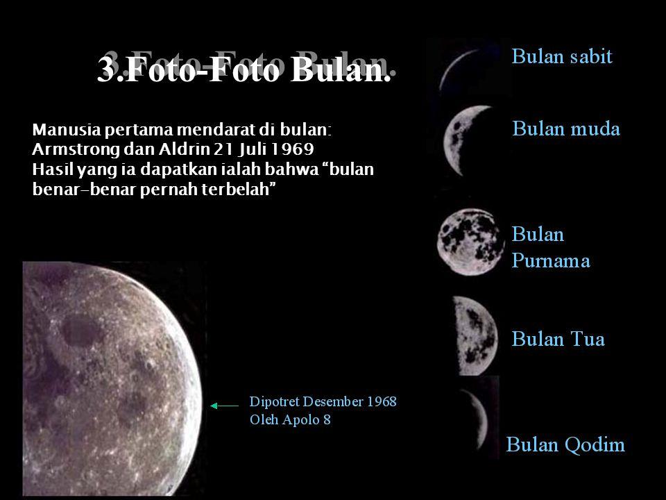 3.Foto-Foto Bulan. Manusia pertama mendarat di bulan: Armstrong dan Aldrin 21 Juli 1969.
