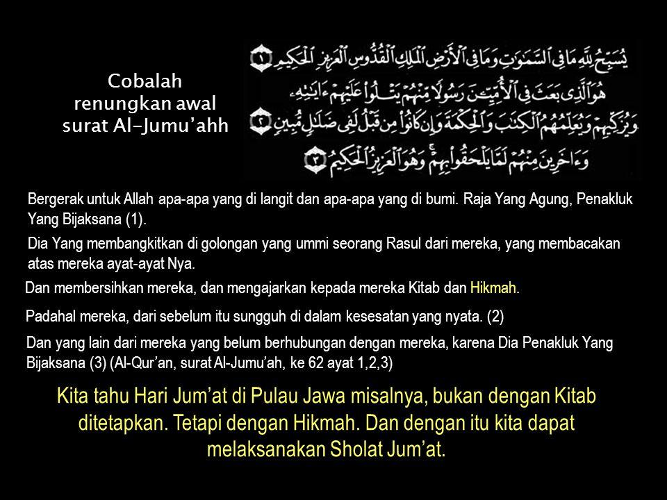 Cobalah renungkan awal surat Al-Jumu'ahh