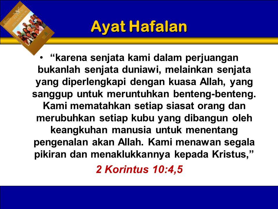 Ayat Hafalan 2 Korintus 10:4,5