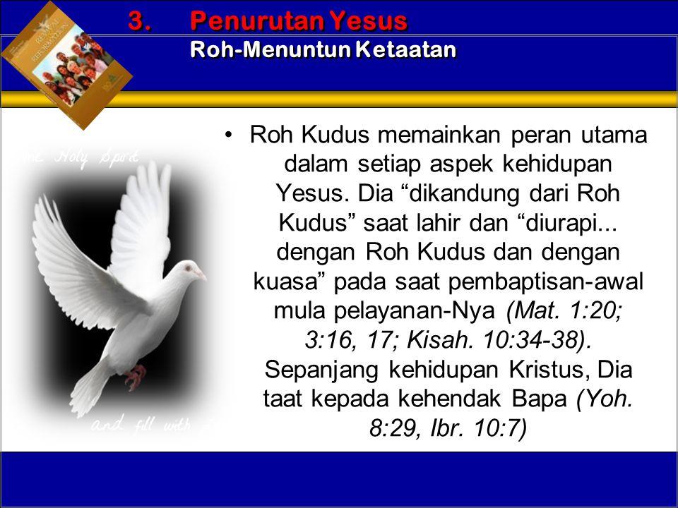 3. Penurutan Yesus Roh-Menuntun Ketaatan