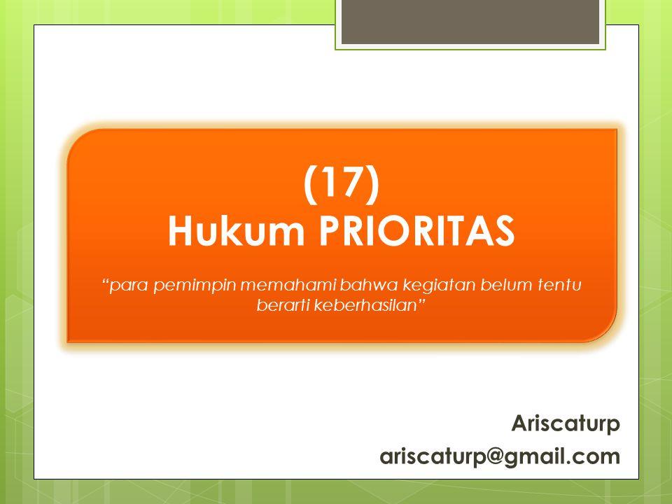 (17) Hukum PRIORITAS Ariscaturp ariscaturp@gmail.com