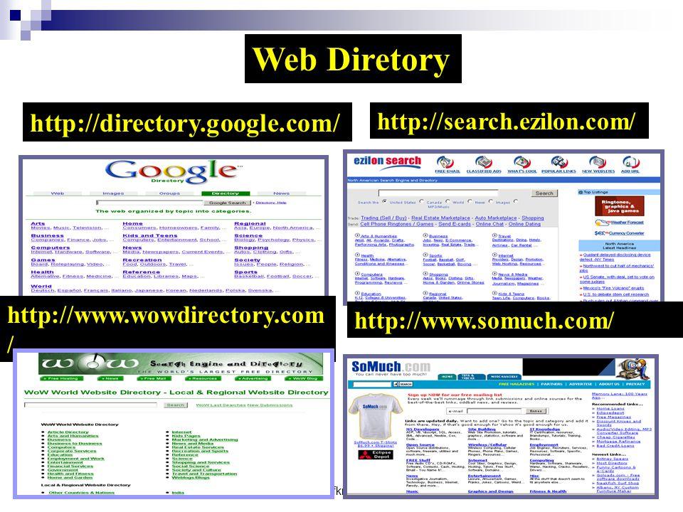 Web Diretory http://directory.google.com/ http://search.ezilon.com/
