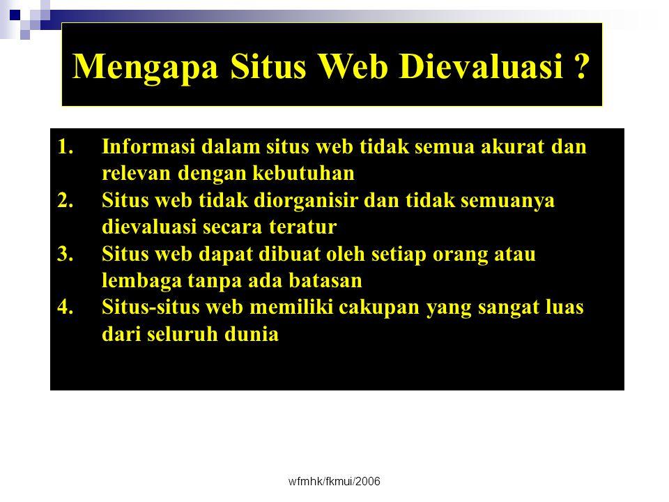 Mengapa Situs Web Dievaluasi