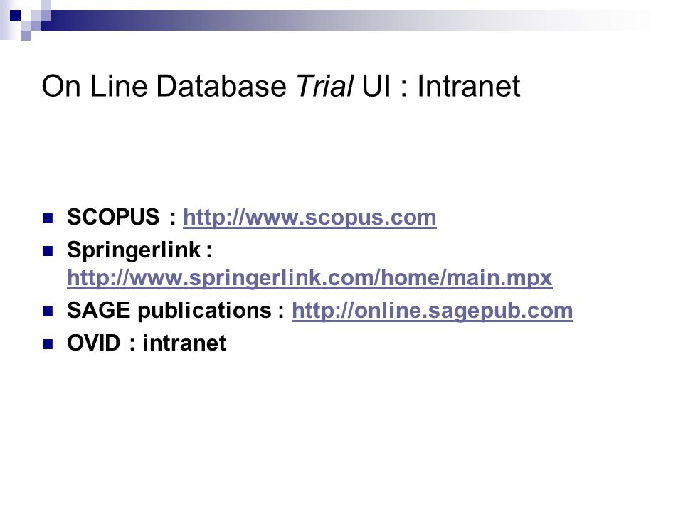On Line Database Trial UI : Intranet