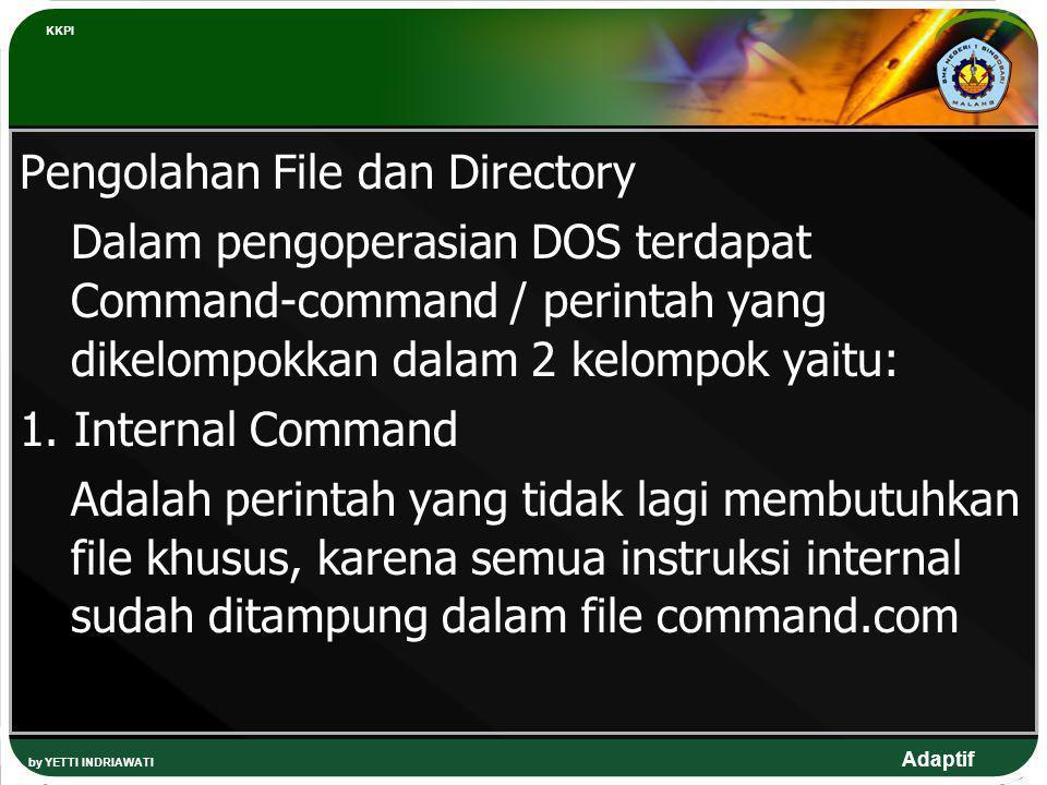 Pengolahan File dan Directory