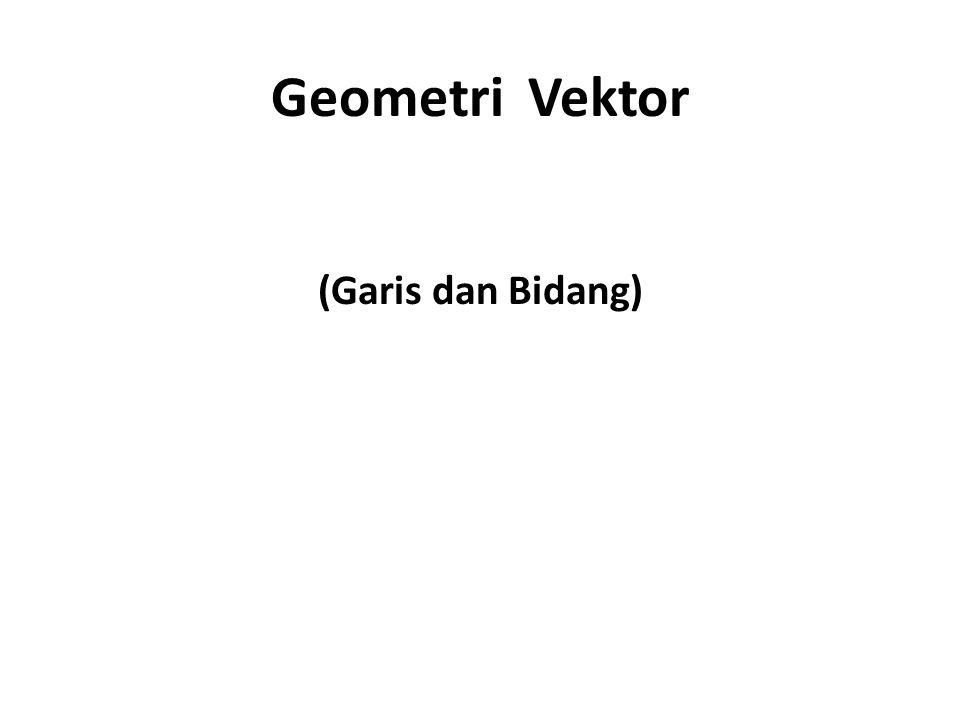 Geometri Vektor (Garis dan Bidang)