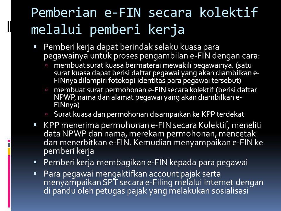 Pemberian e-FIN secara kolektif melalui pemberi kerja