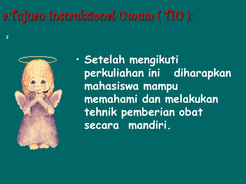 a.Tujuan Instruksional Umum ( TIU ):