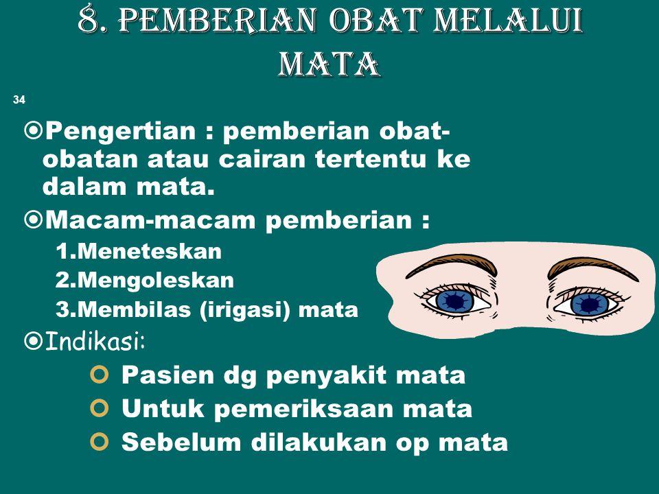 8. Pemberian obat melalui mata