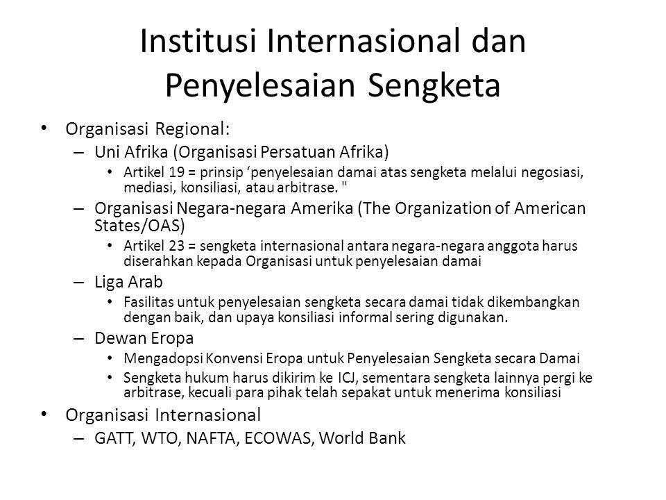 Institusi Internasional dan Penyelesaian Sengketa