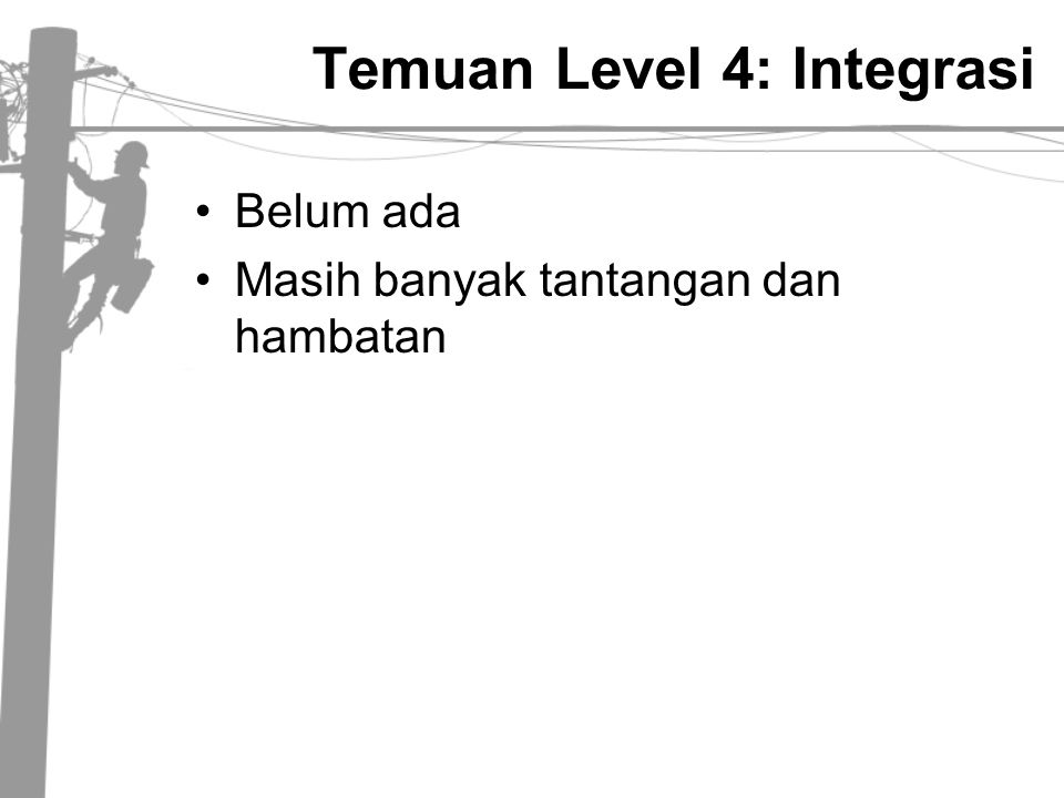 Temuan Level 4: Integrasi
