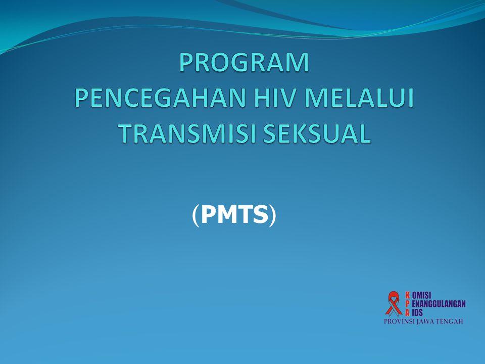 PROGRAM PENCEGAHAN HIV MELALUI TRANSMISI SEKSUAL