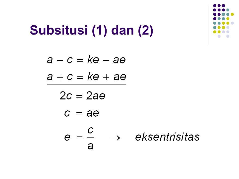 Subsitusi (1) dan (2)
