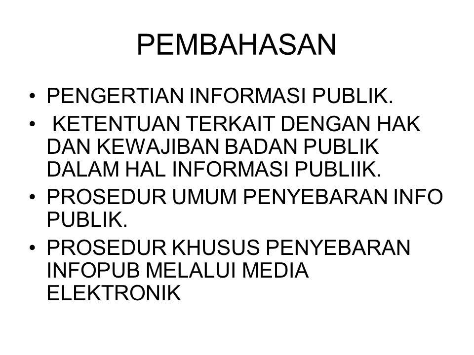 PEMBAHASAN PENGERTIAN INFORMASI PUBLIK.