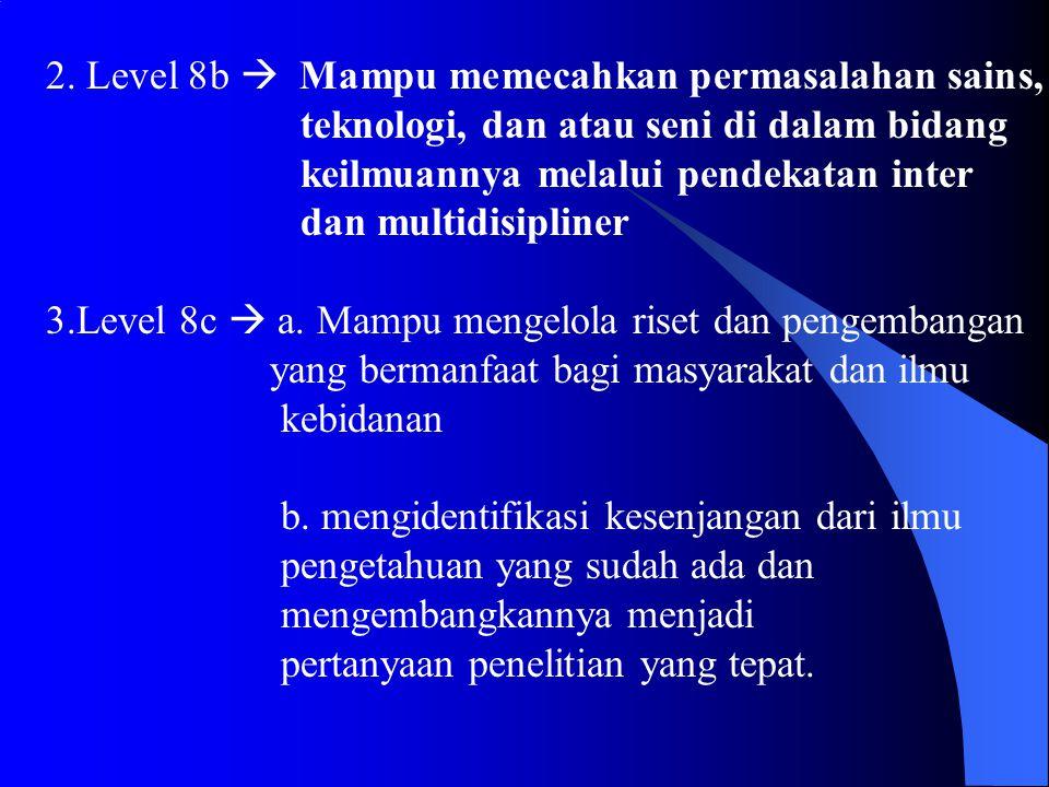 2. Level 8b  Mampu memecahkan permasalahan sains,