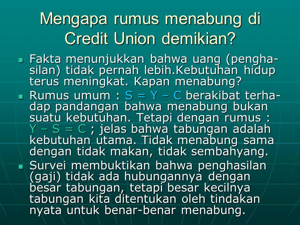 Mengapa rumus menabung di Credit Union demikian