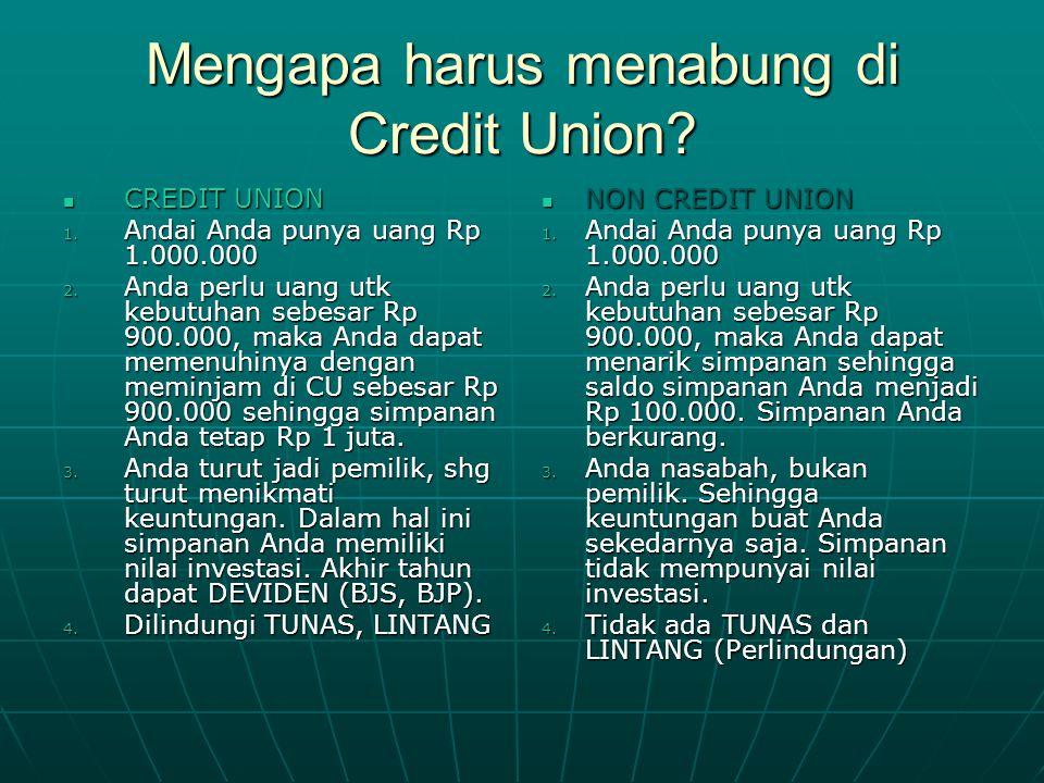 Mengapa harus menabung di Credit Union
