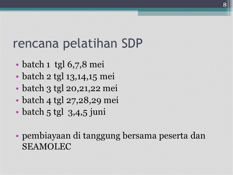 rencana pelatihan SDP batch 1 tgl 6,7,8 mei batch 2 tgl 13,14,15 mei