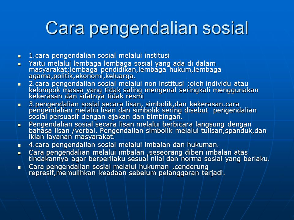 Cara pengendalian sosial
