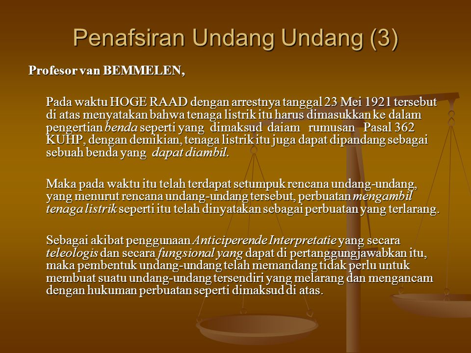 Penafsiran Undang Undang (3)