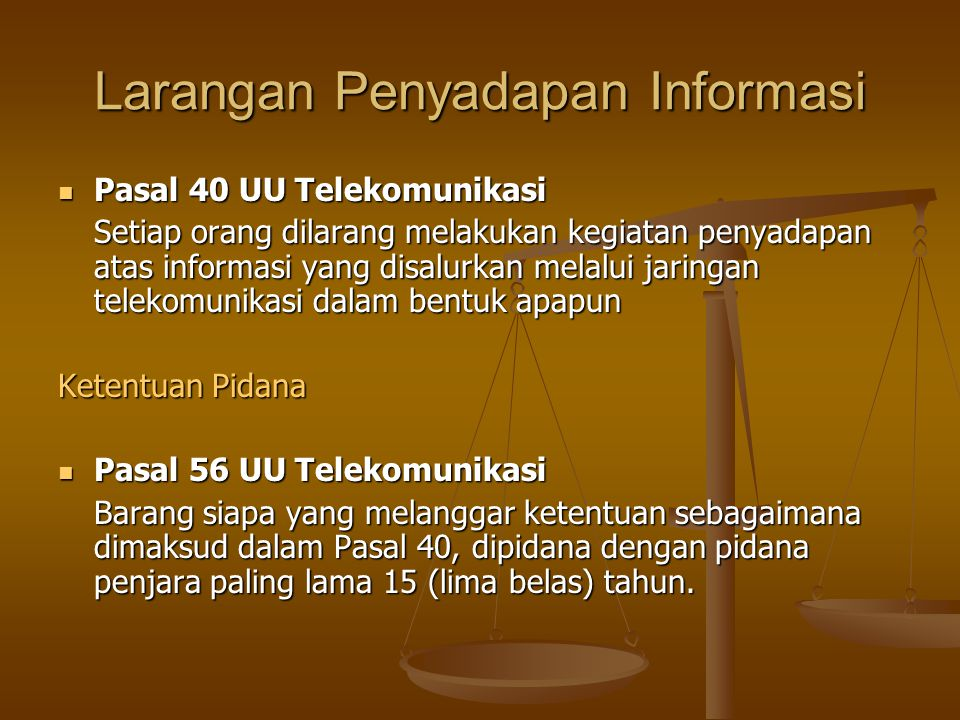 Larangan Penyadapan Informasi