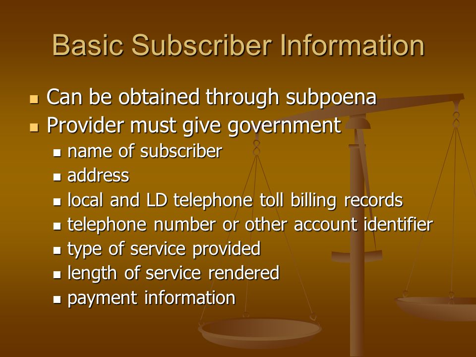 Basic Subscriber Information