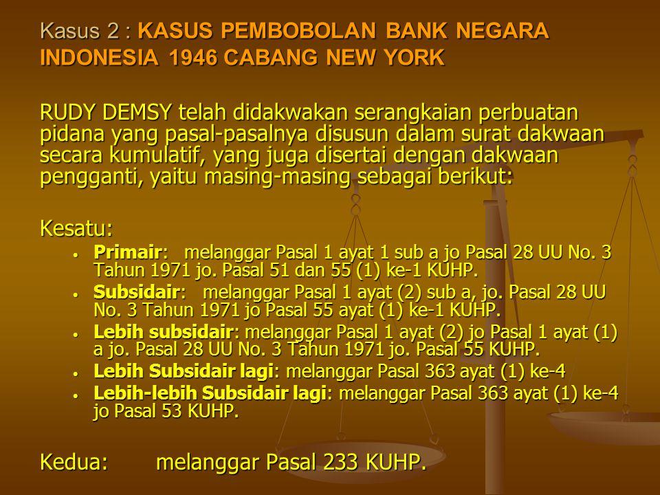 Kasus 2 : KASUS PEMBOBOLAN BANK NEGARA INDONESIA 1946 CABANG NEW YORK