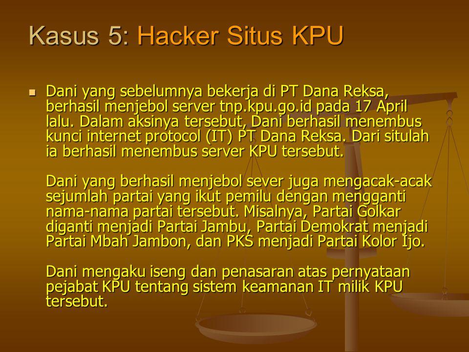 Kasus 5: Hacker Situs KPU