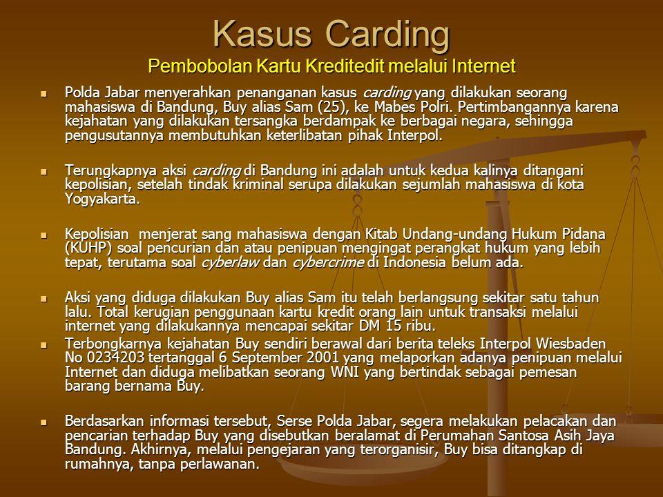 Kasus Carding Pembobolan Kartu Kreditedit melalui Internet