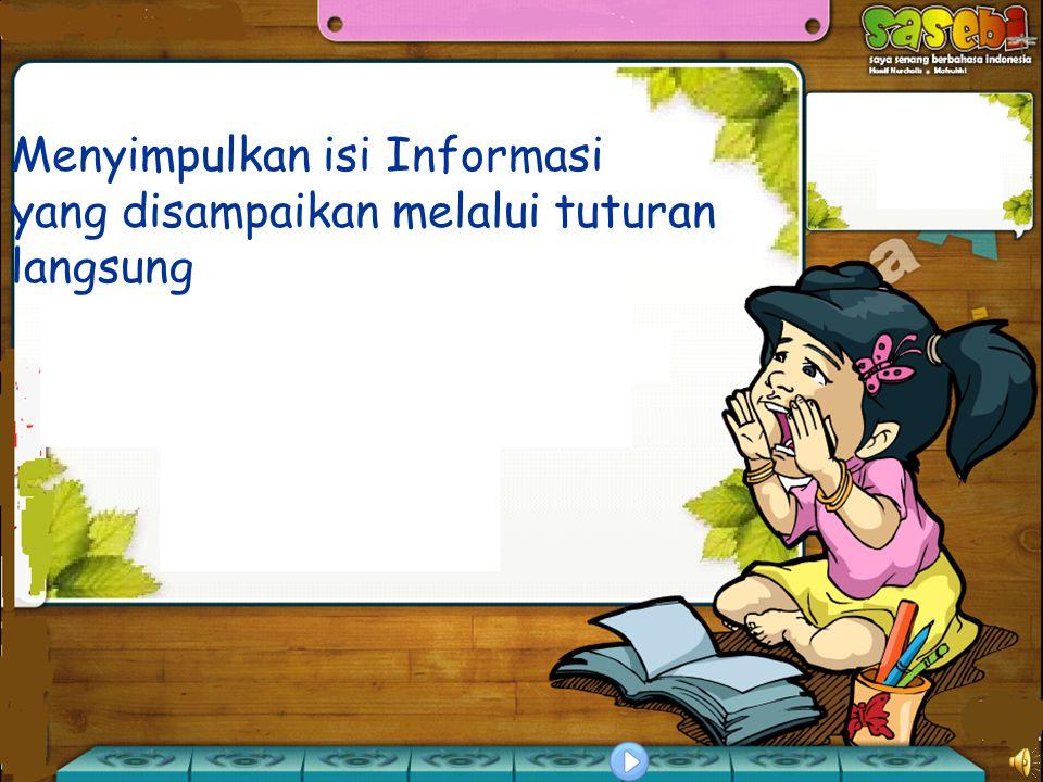 Menyimpulkan isi Informasi