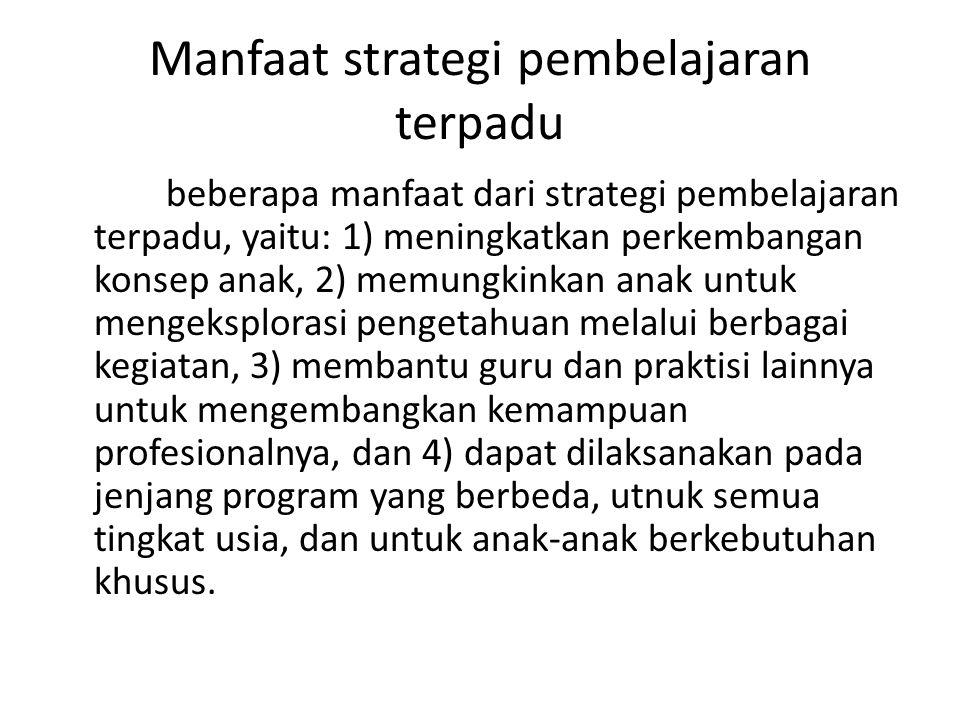 Manfaat strategi pembelajaran terpadu