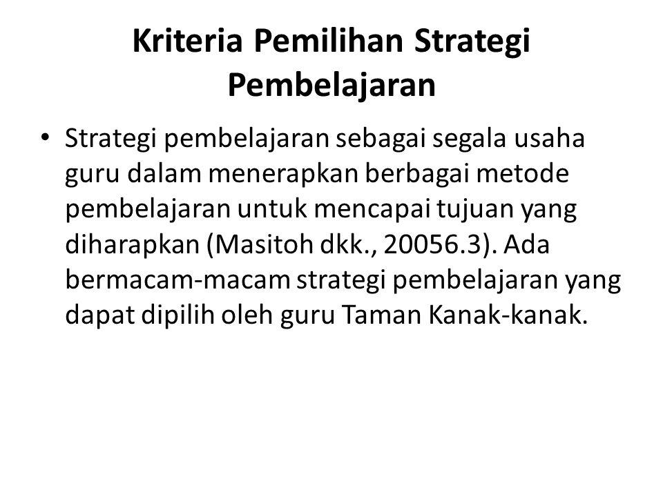 Kriteria Pemilihan Strategi Pembelajaran