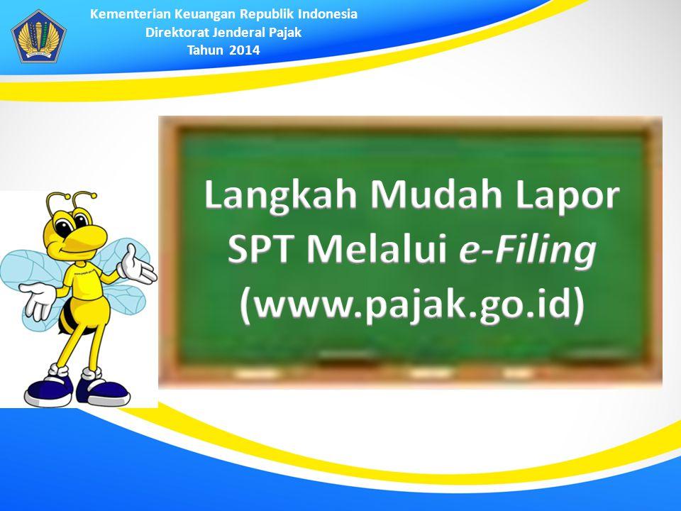 Langkah Mudah Lapor SPT Melalui e-Filing (www.pajak.go.id)