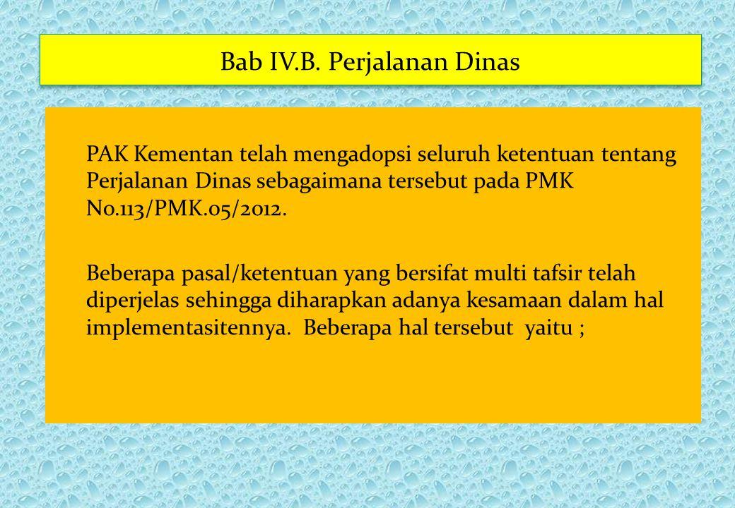 Bab IV.B. Perjalanan Dinas