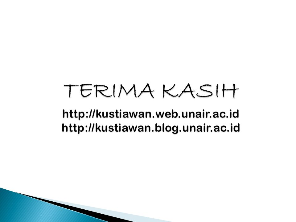 TERIMA KASIH http://kustiawan. web. unair. ac. id http://kustiawan