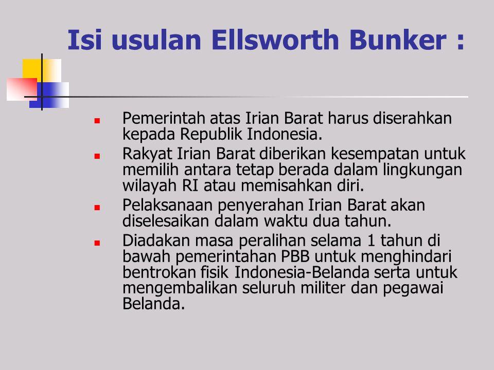 Isi usulan Ellsworth Bunker :