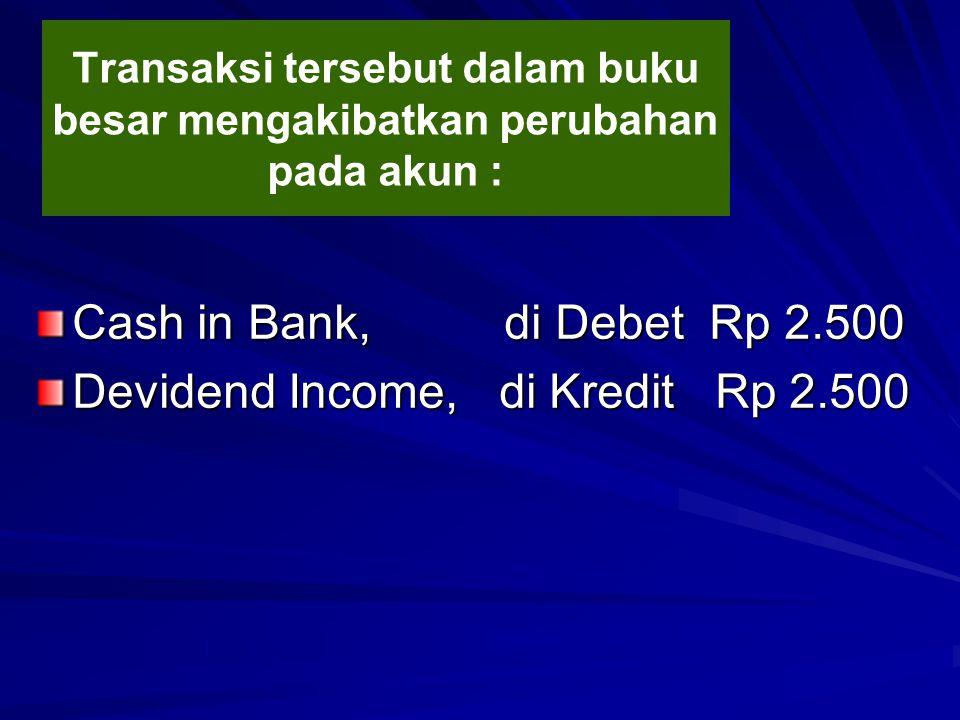 Devidend Income, di Kredit Rp 2.500