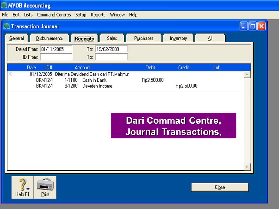 Dari Commad Centre, Journal Transactions,
