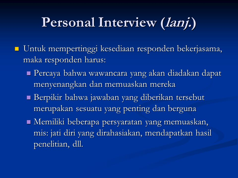Personal Interview (lanj.)