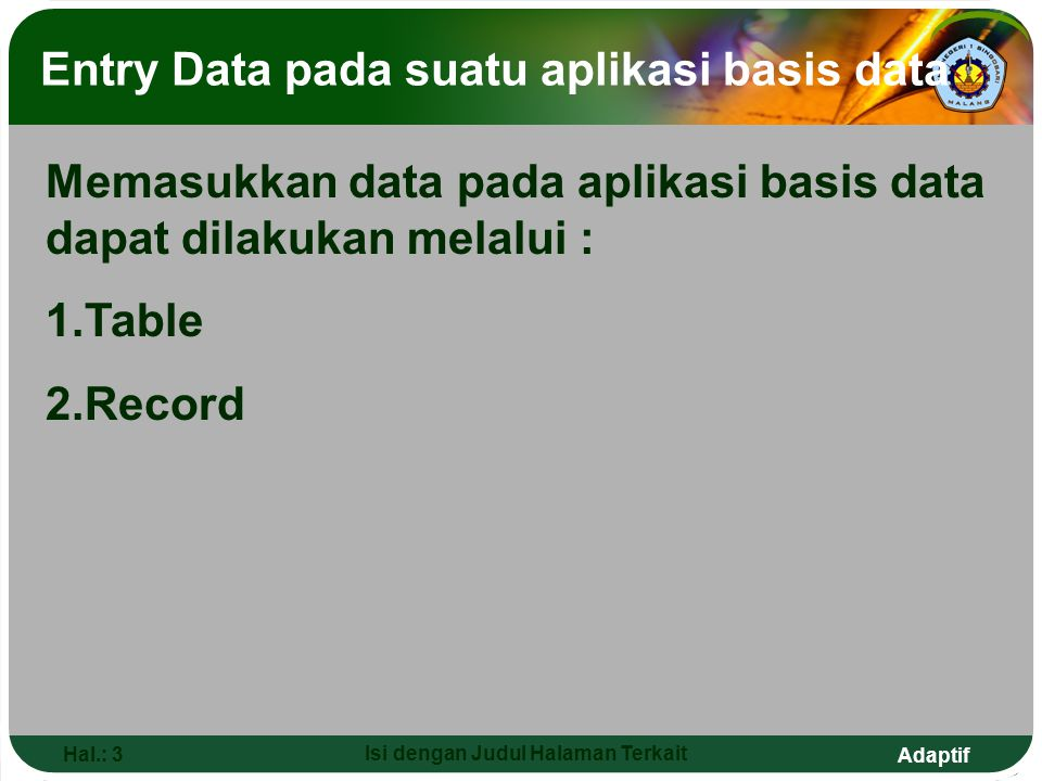 Entry Data pada suatu aplikasi basis data