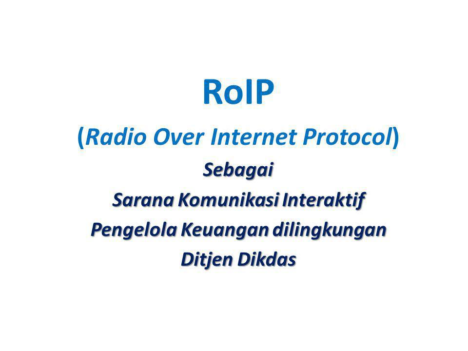 RoIP (Radio Over Internet Protocol) Sebagai