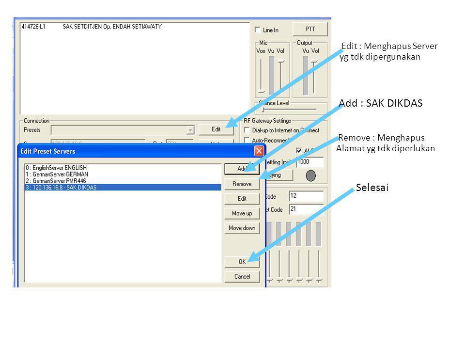 Add : SAK DIKDAS Selesai Edit : Menghapus Server yg tdk dipergunakan