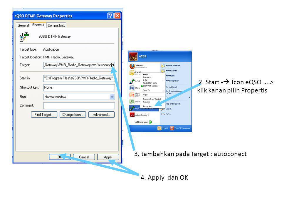 2. Start - Icon eQSO ….> klik kanan pilih Propertis
