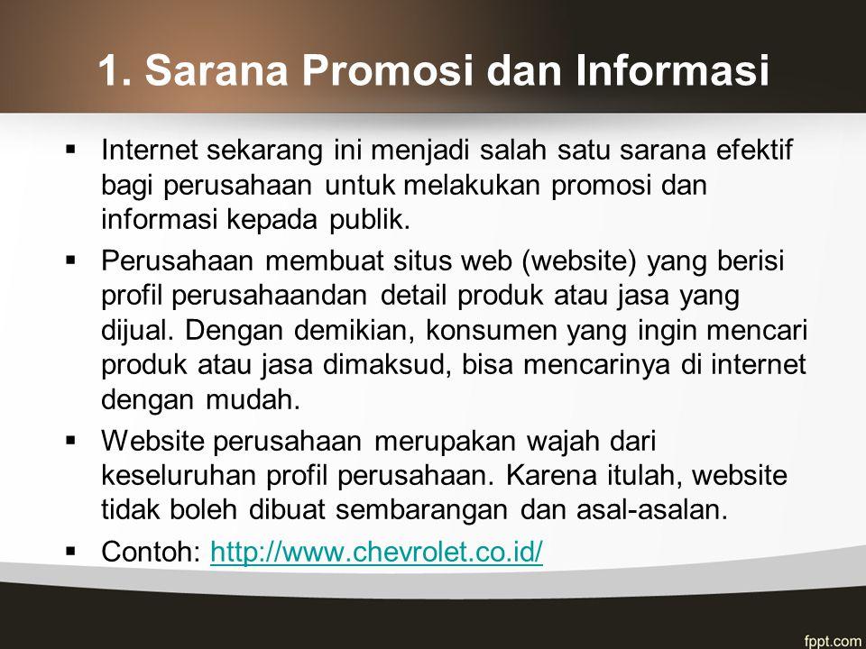 1. Sarana Promosi dan Informasi