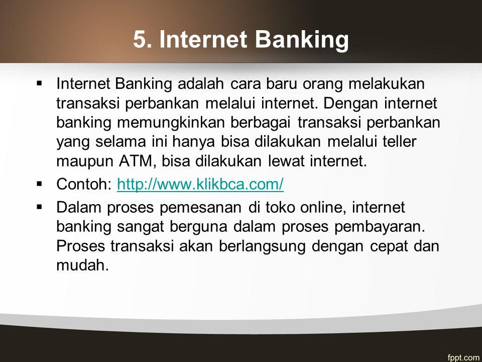 5. Internet Banking