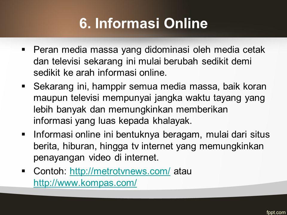 6. Informasi Online