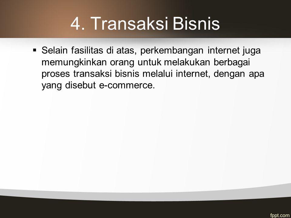 4. Transaksi Bisnis