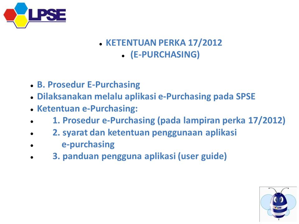 KETENTUAN PERKA 17/2012 (E-PURCHASING)