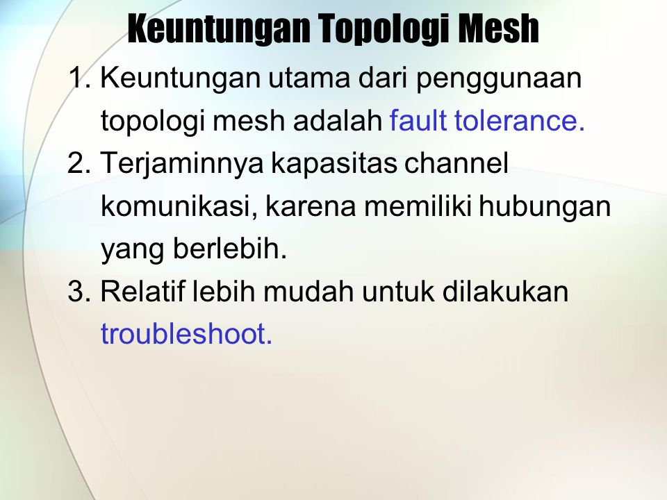 Keuntungan Topologi Mesh