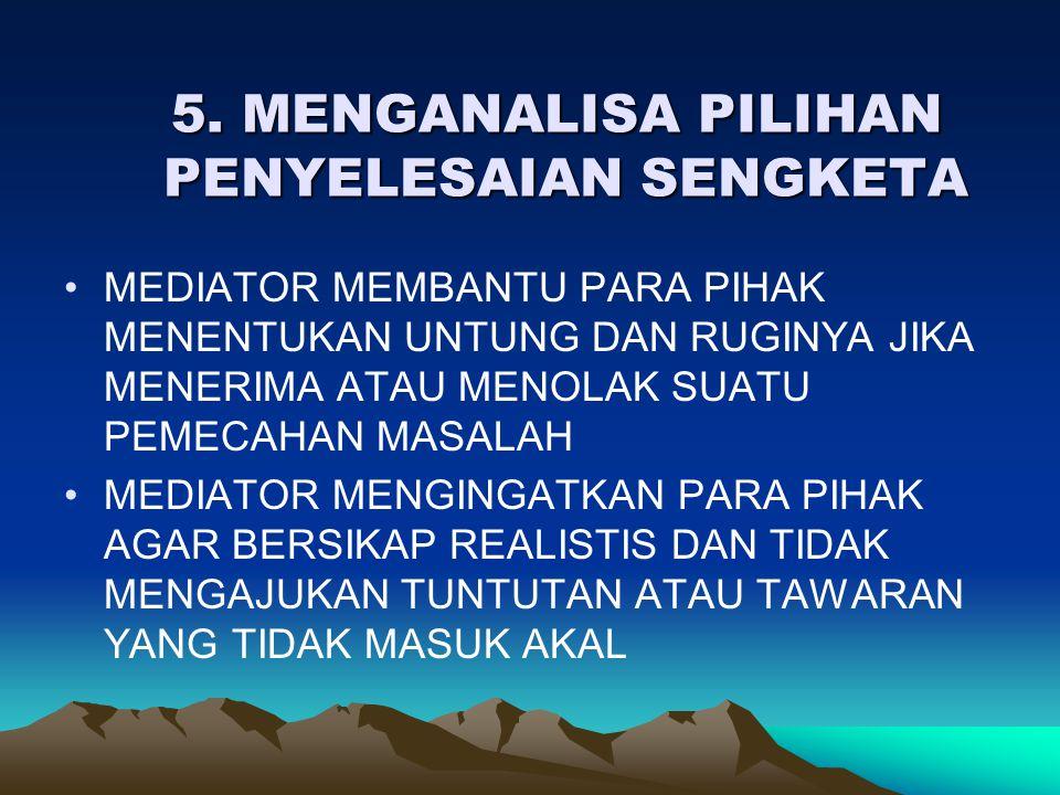 5. MENGANALISA PILIHAN PENYELESAIAN SENGKETA